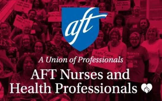 AFT Nurses and Healthcare Professionals